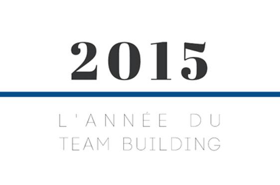 L année du Team Building